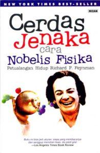 cerdas jenaka cara nobelis 1 195x300 » Resensi buku : Cerdas Jenaka cara Nobelis Fisika - Petualangan hidup Richard P. Feynmann