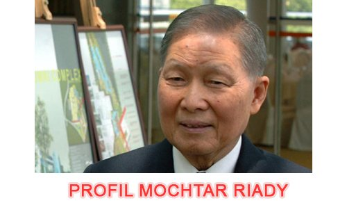 Bio Mochtar Riady » Biografi Mochtar Riady, Pengusaha Sukses Pemilik Lippo Group