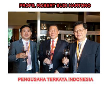 profil singkat robert budi hartono pengusaha terkaya indonesia 415x325 » Biografi Robert Budi Hartono, Pengusaha Terkaya Indonesia