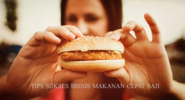 tips sukses bisnis makanan cepat saji 360x195 » Tips Sukses Buka Usaha Makanan Cepat Saji bagi Pebisnis Frozen Food