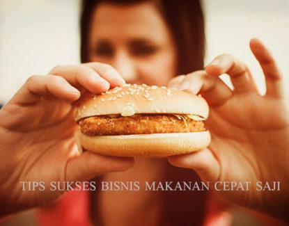 tips sukses bisnis makanan cepat saji 415x325 » Tips Sukses Buka Usaha Makanan Cepat Saji bagi Pebisnis Frozen Food