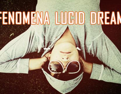 memahami fenomena lucid dream atau mimpi sadar 415x325 » Fenomena Lucid Dream, Berpetualang dalam Alam Mimpi